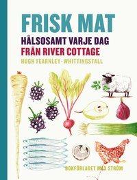 Frisk mat (bok om hälsosam mat)