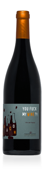vin Mas Del Perie You Fuck My Wine? 2017 Malbec