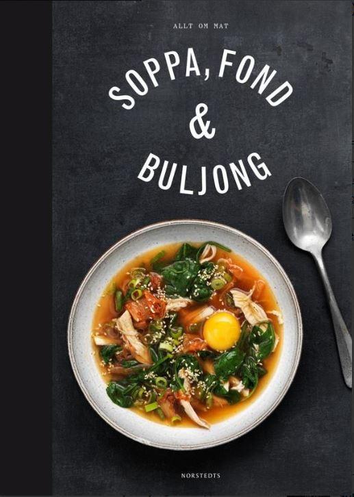 Soppa, fond & buljong (kokbok)